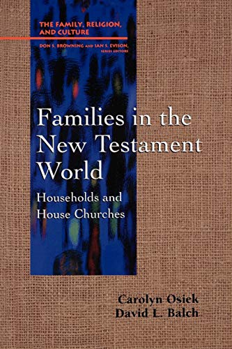 9780664255466: Families in the New Testament World: Households and House Churches
