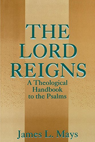 9780664255589: The Lord Reigns - A Theological Handbook to the Psalms