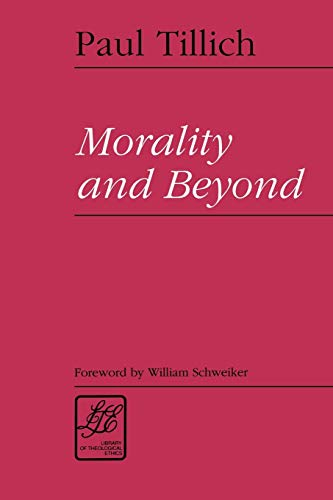9780664255640: Morality & Beyond (Library of Theological Ethics)