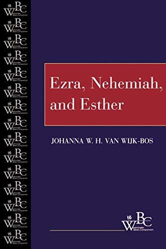 9780664255978: Ezra, Nehemiah, and Esther (Westminster Bible Companion)