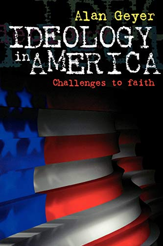 9780664256333: Ideology in America: Challenges to Faith