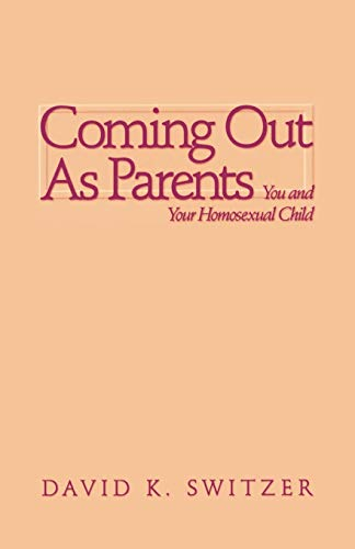 9780664256364: Coming Out as Parents: You and Your Homosexual Child