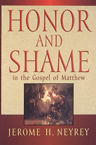 9780664256432: Honor and Shame in the Gospel of Matthew