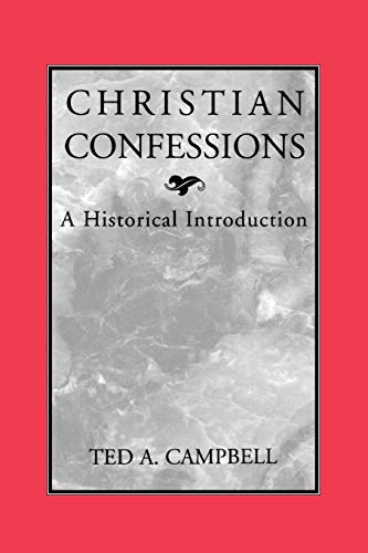 9780664256500: Christian Confessions: A Historical Introduction