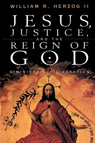 9780664256760: Jesus, Justice and the Reign of God: A Ministry of Liberation