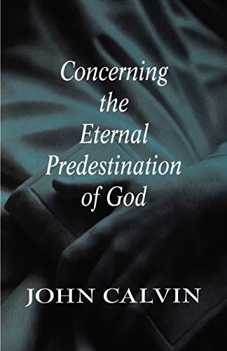 9780664256845: Concerning the Eternal Predestination of God