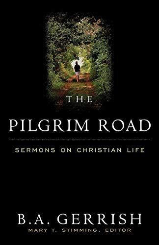 9780664256913: The Pilgrim Road: Sermons on Christian Life