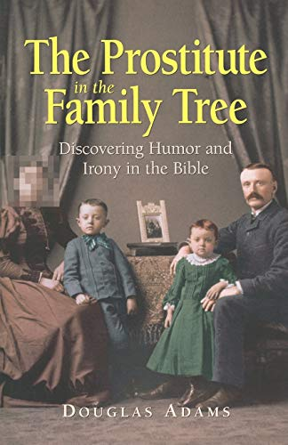 The Prostitute in the Family Tree: Discovering: Adams: