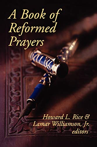 9780664257019: A Book of Reformed Prayers