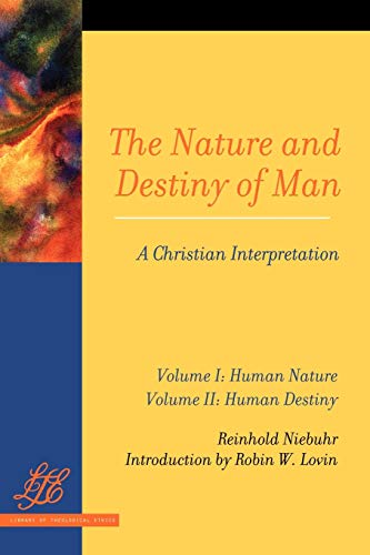 9780664257095: The Nature and Destiny Of Man Vol 1 & 2: A Christian Interpretation (Library of Theological Ethics)