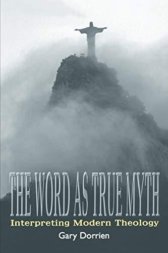 9780664257453: The Word As True Myth: Interpreting Modern Theology