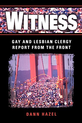 9780664257873: Witness: Gay and Lesbian Clergy Report from the Front