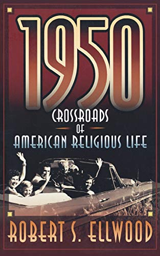 9780664258139: 1950: Crossroads of American Religious Life