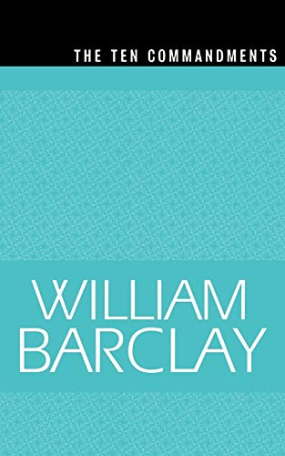 The Ten Commandments (The William Barclay Library) (0664258166) by William Barclay