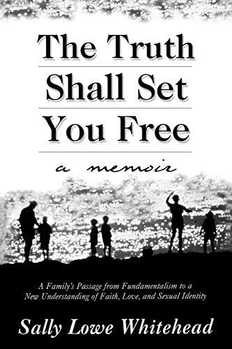 9780664258184: The Truth Shall Set You Free: A Memoir