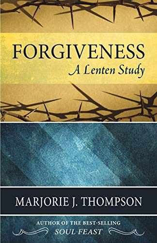 9780664259723: Forgiveness: A Lenten Study