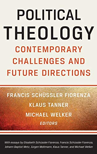 9780664259754: Political Theology: Contemporary Challenges and Future Directions