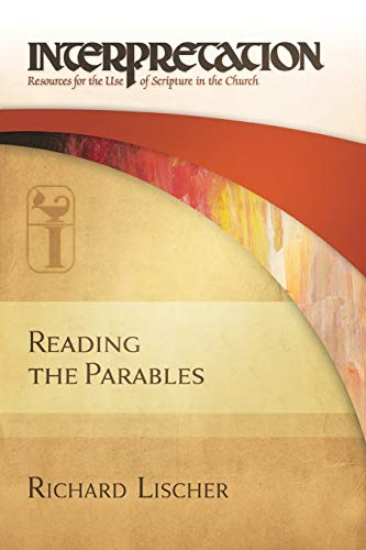 9780664260255: Reading the Parables: Interpretation: Resources for the Use of Scripture in the Church