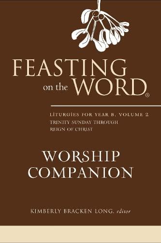 Feasting on the Word Worship Companion: Long, Kim