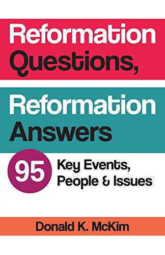9780664260606: Reformation Questions, Reformation Answers: 95 Key Events, People, and Issues