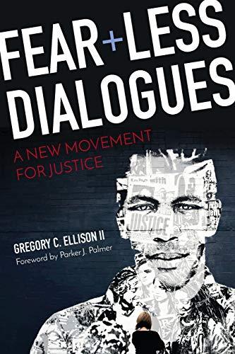Fearless Dialogues: Ellison II, Gregory C.