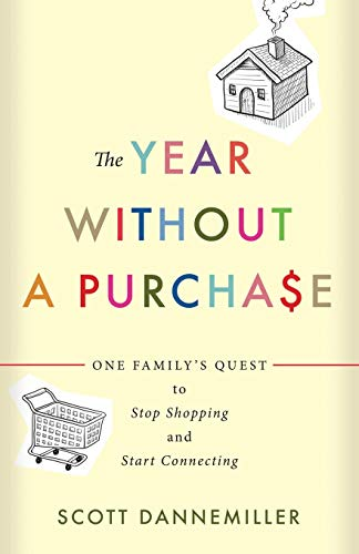 9780664260682: The Year Without a Purchase: One Family's Quest to Stop Shopping and Start Connecting