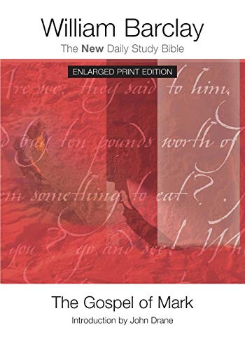 9780664260927: The Gospel of Mark - Enlarged Print Edition (The New Daily Study Bible)