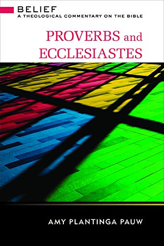 9780664261146: Proverbs and Ecclesiastes: A Theological Commentary on the Bible
