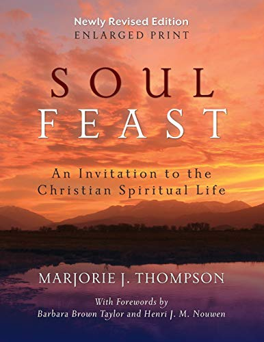 9780664261153: Soul Feast, Newly Revised Edition-Enlarged: An Invitation to the Christian Spiritual Life