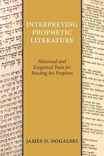9780664261207: Interpreting Prophetic Literature: Historical and Exegetical Tools for Reading the Prophets