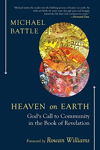 9780664262549: Heaven on Earth: God's Call to Community in the Book of Revelation