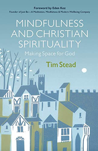 9780664263164: Mindfulness and Christian Spirituality: Making Space for God