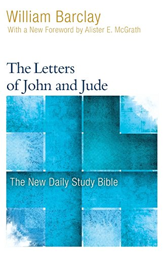 9780664263751: The Letters of John and Jude (The New Daily Study Bible)