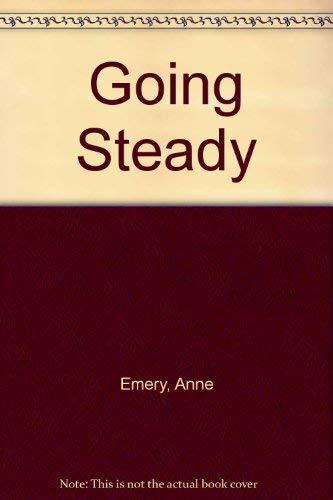 Going Steady: Emery, Anne