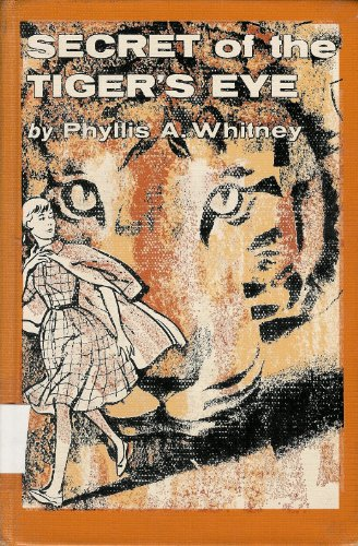 Secret of the Tiger's Eye: Phyllis A. Whitney