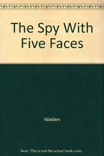 The Spy With Five Faces: Amelia Elizabeth Walden