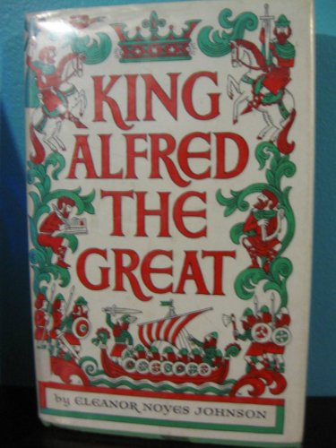 King Alfred The Great: Johnson , Eleanor