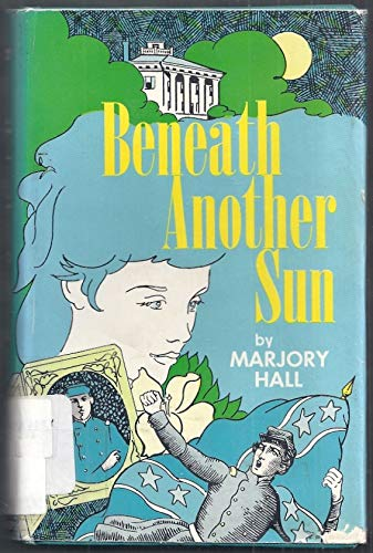 Beneath Another Sun: Hall, Marjory