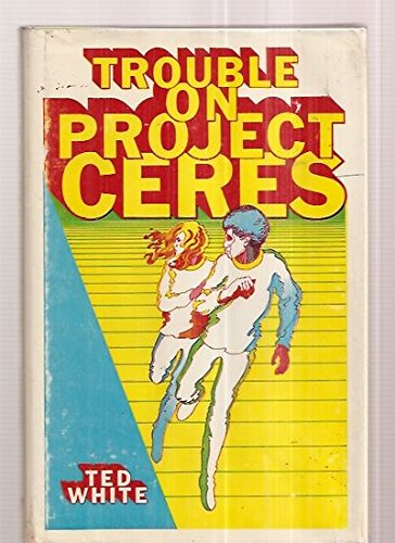 9780664324896: Trouble on Project Ceres