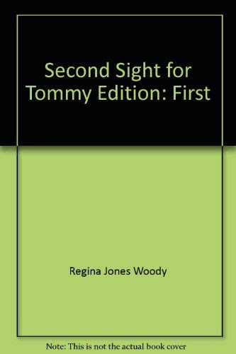 Second Sight For Tommy: Woody, Regina J