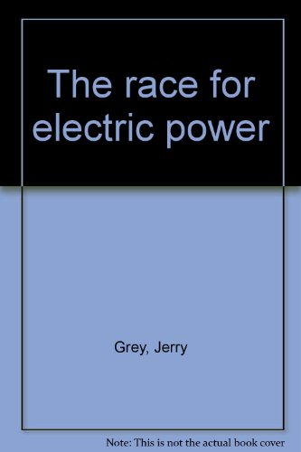 The race for electric power: Grey, Jerry