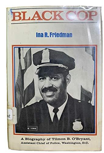 Black cop,: Friedman, Ina R