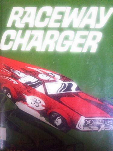 Raceway charger,: Margaret Nettles Ogan