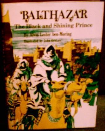 9780664325541: Balthazar, the Black and Shining Prince: A Christmas Legend