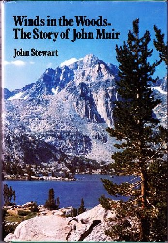 Winds in the Woods: The Story of John Muir