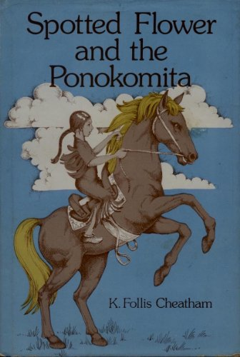 9780664326173: Spotted Flower and the Ponokomita