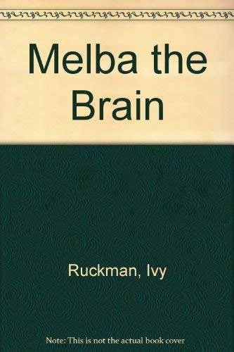 Melba the Brain: Ivy Ruckman