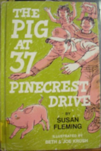 9780664326760: The Pig at 37 Pinecrest Drive