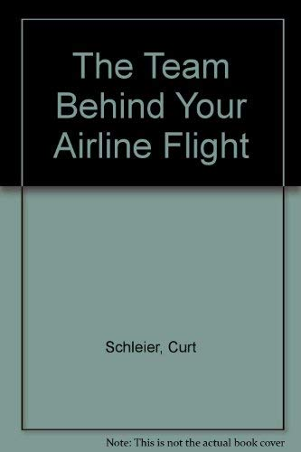 The Team Behind Your Airline Flight: Curt Schleier