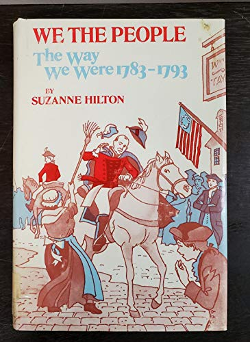 9780664326852: We the People: The Way We Were, 1783-1793